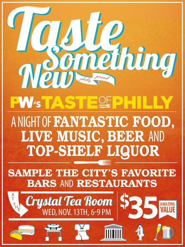 TASTE of Philly - The 7th Annual Culinary Sampling Experience!