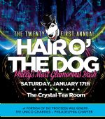 Details on Hair O' The Dog 2015 - Philly's Most Glamorous Bash!