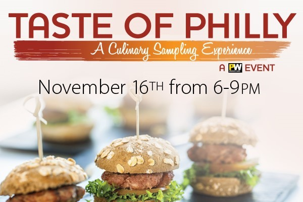 TASTE of Philly - The 10th Annual Culinary Sampling Experience!