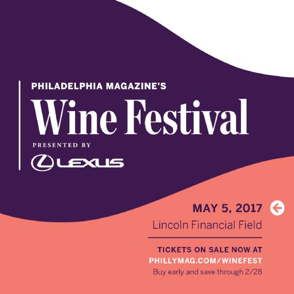 Philadelphia Magazine's Wine Festival - Presented by Lexus
