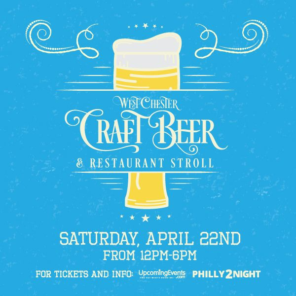 The West Chester Craft Beer & Restaurant Stroll