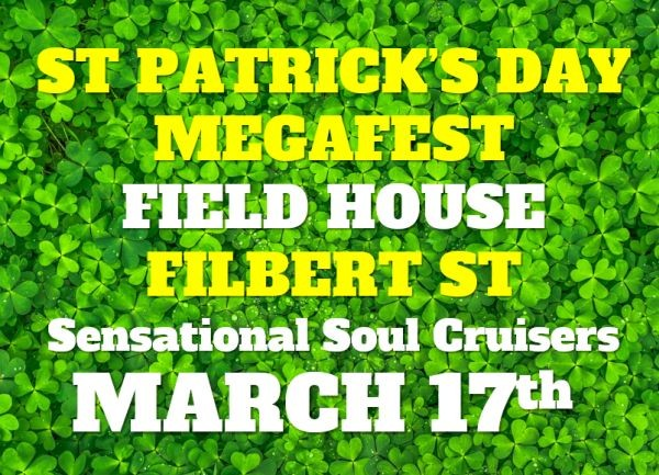 St. Patty's Megafest with The Sensational Soul Cruisers