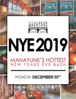 Details on NYE 2019 - Manayunk's Hottest New Year's Eve Bash!