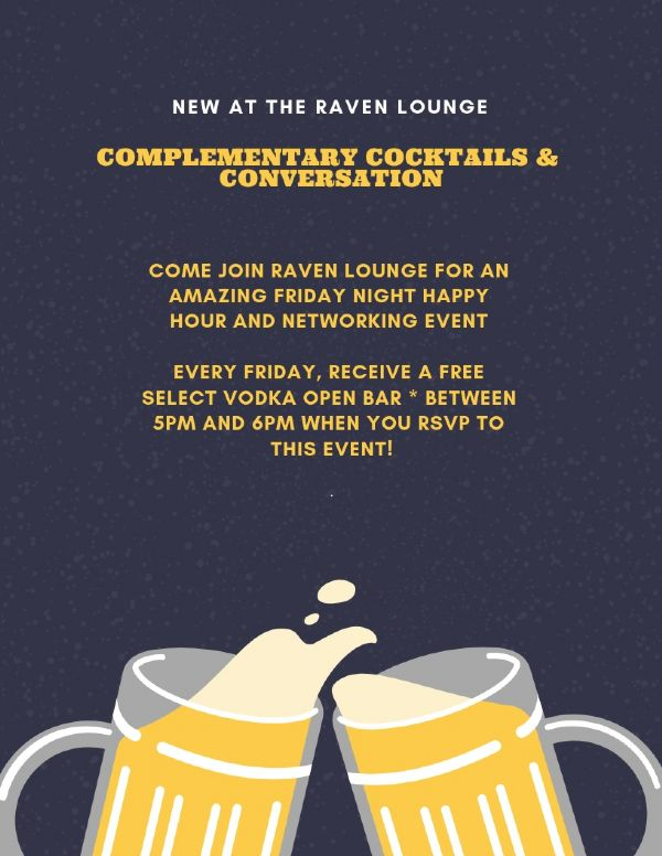 Complimentary Cocktails & Conversation at Raven Lounge